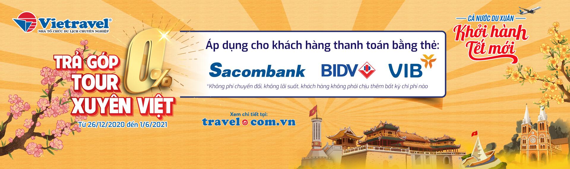 Trả góp 0% tour xuyên Việt