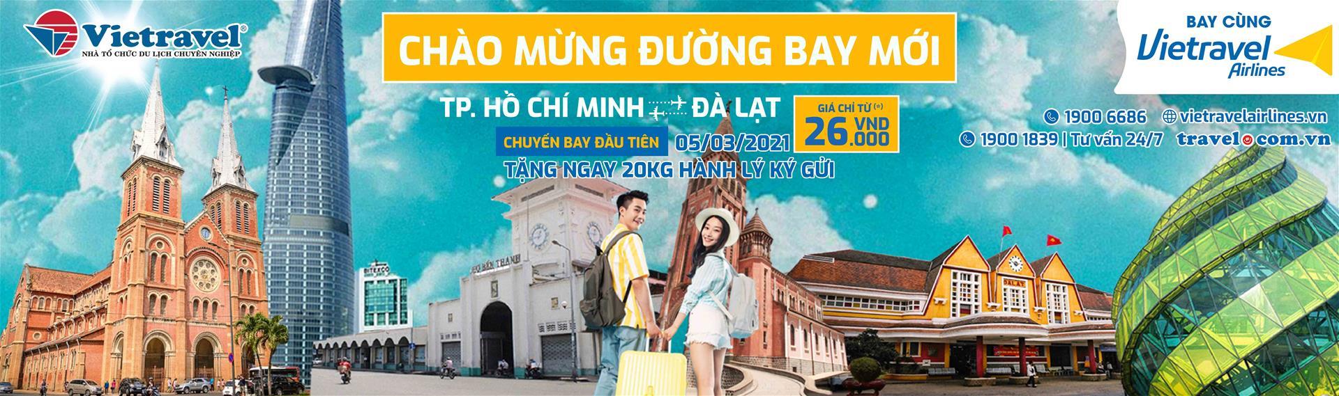 Chào mừng đường bay mới HCM, Đà Lạt