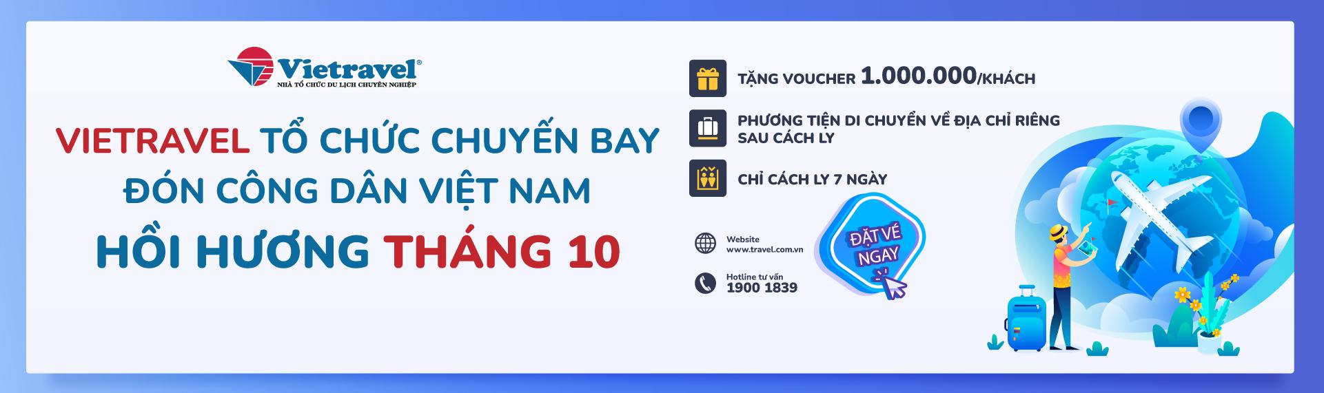 Vietravel tổ chức chuyến bay hồi hương cho công dân Việt về nước tháng 10